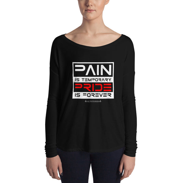 Pain Is Temporary, Pride Is Forever - Longsleeve
