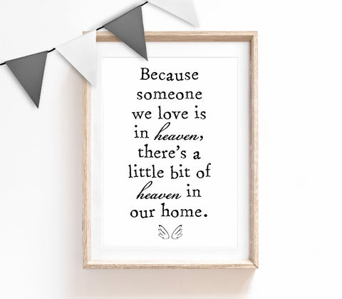 Because Someone We Love is in Heaven, Typography Wall Art, Minimalist Quote Print, Black & White Home Decor, Bedroom Print, LivingRoom Print