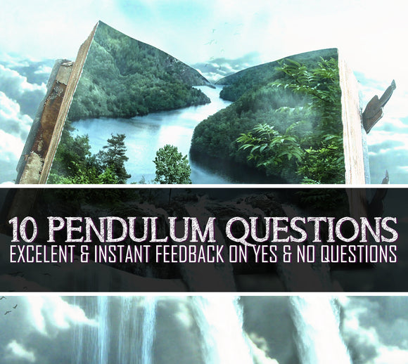 10 Question Pendulum Reading