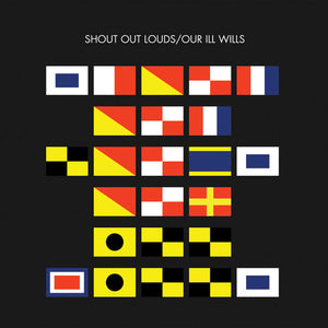 Shout Out Louds - Our Ill Wills  (New CD)