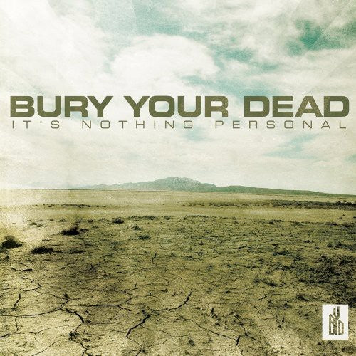 Bury Your Dead - It's Nothing Personal  (New CD)