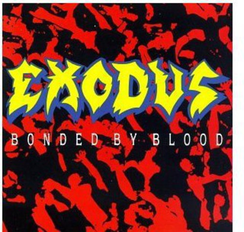 Exodus - Bonded by Blood  (New CD)