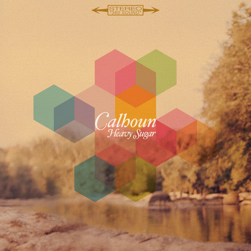 Calhoun - Heavy Sugar  (New Vinyl LP)
