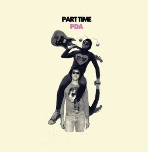 Part Time - PDA  (New CD)