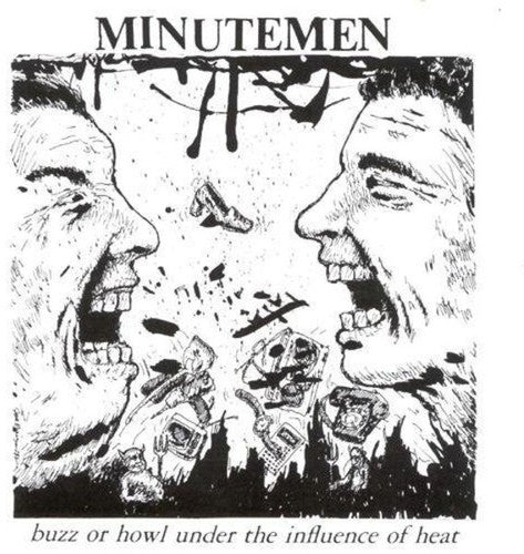 Minutemen - Buzz or Howl Under the Influence of Heat  (New Vinyl LP)
