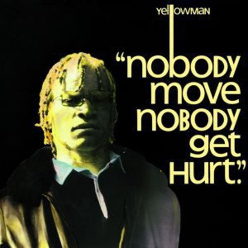 Yellowman - Nobody Move Nobody Get Hurt  (New Vinyl LP)