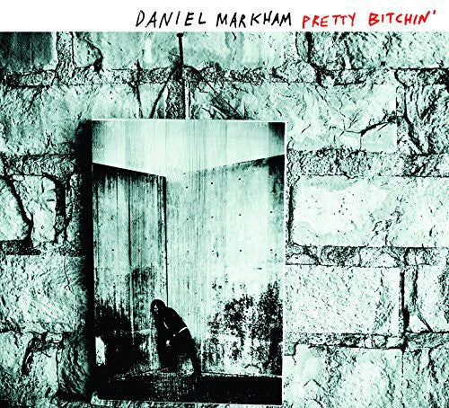 Daniel Markham - Pretty Bitchin'(New Vinyl LP)