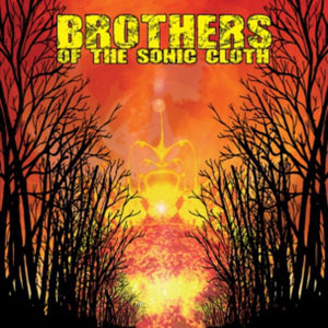 Brothers of the Sonic Cloth - Brothers of the Sonic Cloth  (Used CD)