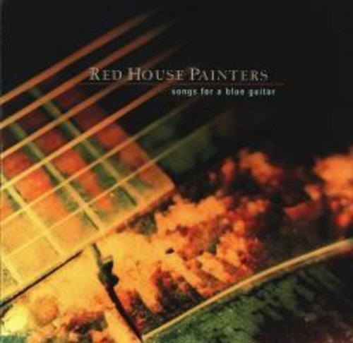 Red House Painters - Songs for a Blue Guitar  (New Vinyl LP)