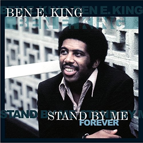 Ben E. King - Stand By Me Forever  (New Vinyl LP)