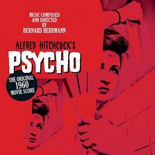 Psycho - Music Composed by Bernard Herrmann  (New Vinyl LP)