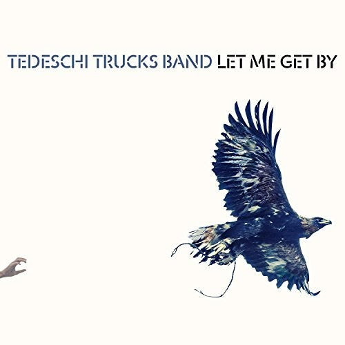 Tedeschi Trucks Band - Let Me Get By  (New CD)