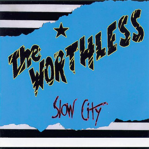 The Worthless - Slow City  (Used CD)