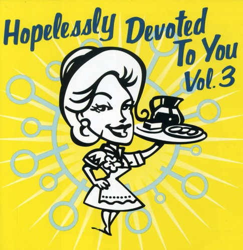 Various Artists - Hopelessly Devoted To You Vol. 3  (Used CD)