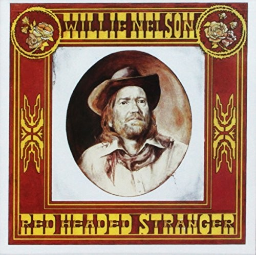 Willie Nelson - Red Headed Stranger  (New CD)