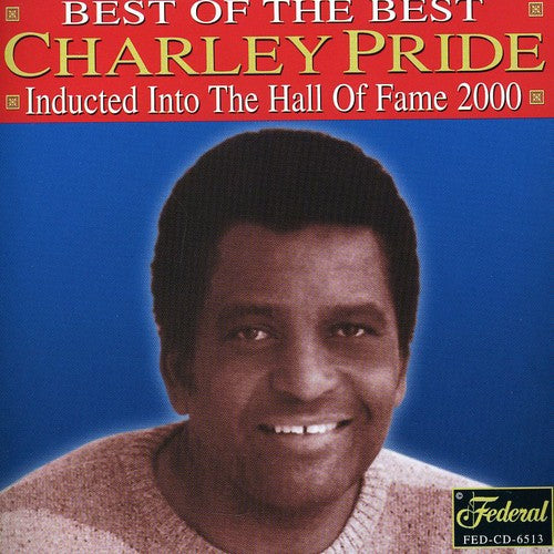 Charley Pride - Best of the Best   (New CD)