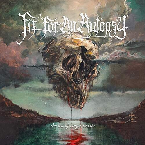 Fit For an Autopsy - The Sea of Tragic Beasts  (New CD)