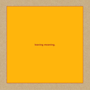 Swans - Leaving Meaning  (New Vinyl LP)