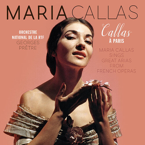 Maria Callas - Callas A Paris  (New Vinyl LP)