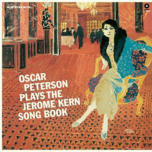Oscar Peterson - Plays The Jerome Kern Songbook  (New Vinyl LP)