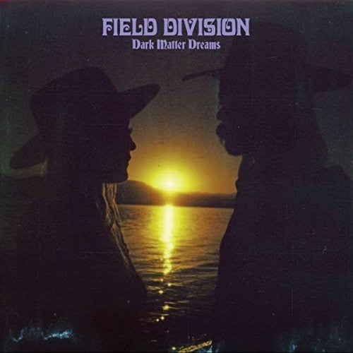 Field Division - Dark Matter Dreams  (New Vinyl LP)