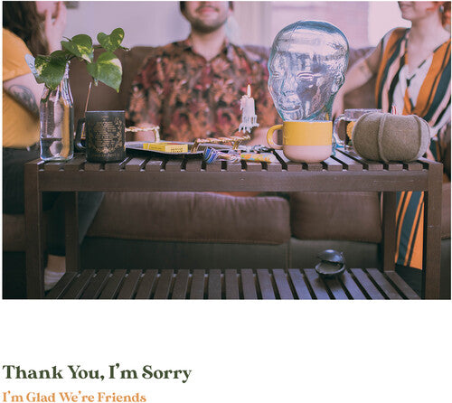 Thank You, I'm Sorry ‎– I'm Glad We're Friends (Olive Green & Gold Mix) (New Vinyl LP)