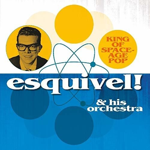 Esquivel & His Orchestra - King Of Space-Age Pop  (New Vinyl LP)
