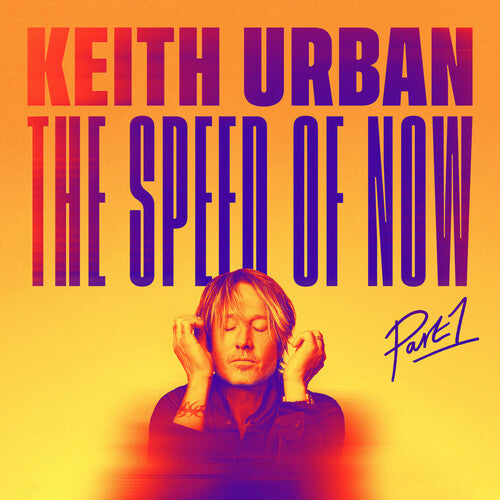 Keith Urban - THE SPEED OF NOW Part 1  (New CD)