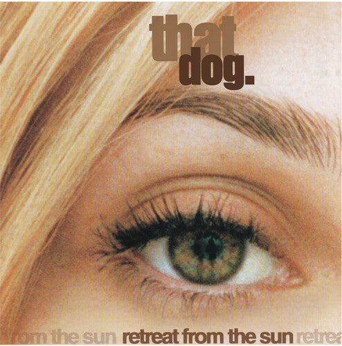 That Dog - Retreat From The Sun  (New Vinyl LP)