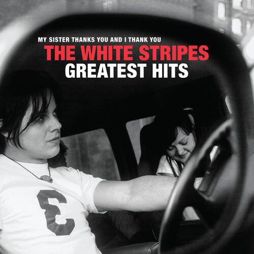 The White Stripes ‎- My Sister Thanks You And I Thank You: The White Stripes Greatest Hits  (New CD)