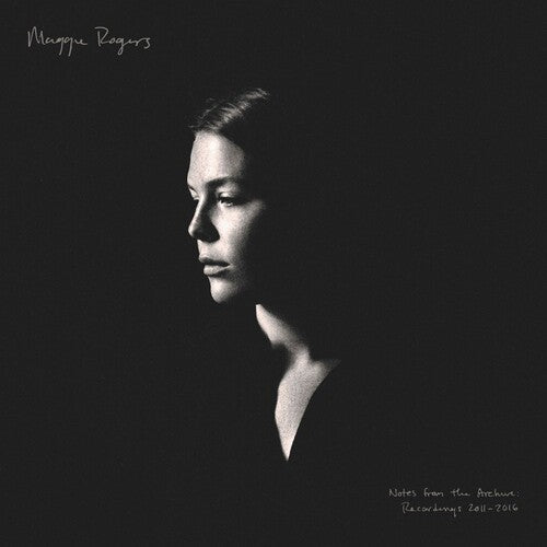 Maggie Rogers - Notes From The Archive: Recordings 2011-2016  (New CD)