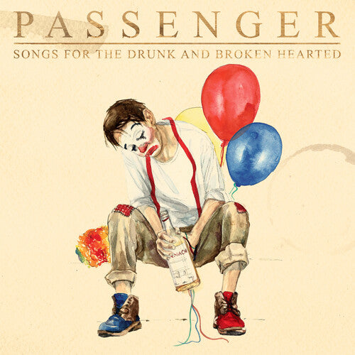 Passenger - Songs For The Drunk And Broken Hearted  (New CD)