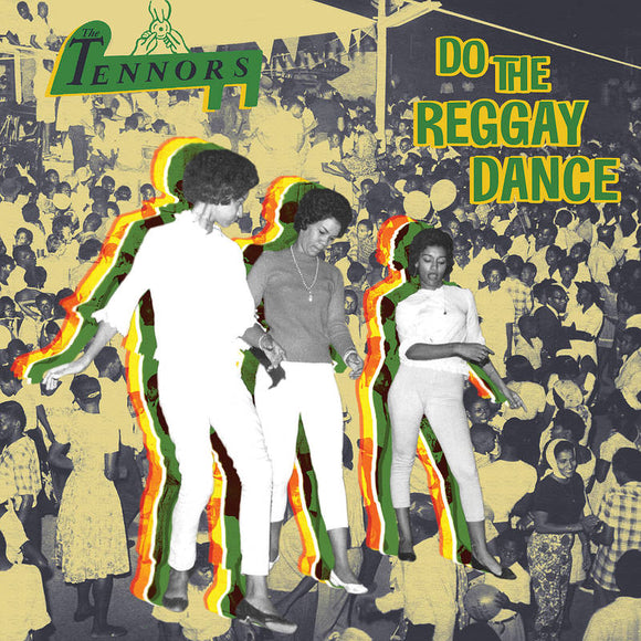 The Tennors - Do The Reggay Dance   (New Vinyl LP)