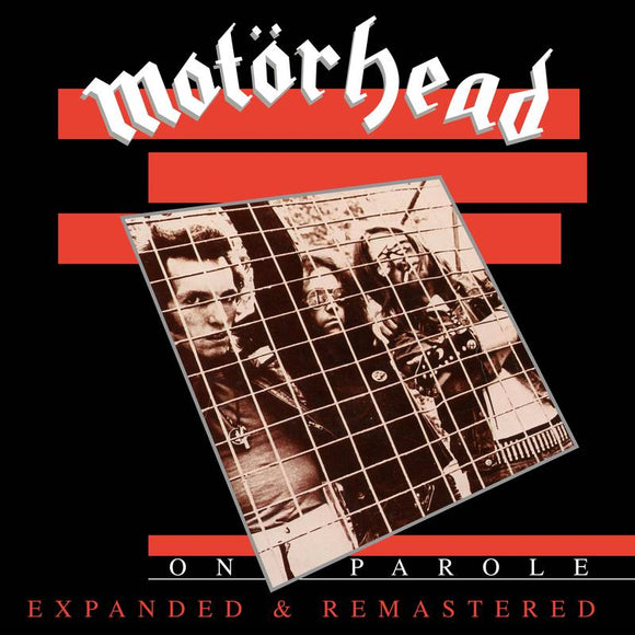 Motorhead - On Parole [Expanded and Remastered]  (New CD)
