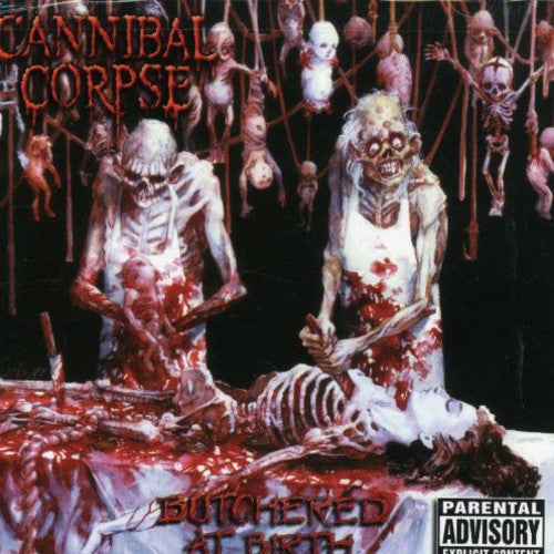Cannibal Corpse - Butchered at Birth  (New CD)