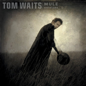 Tom Waits - Mule Variations  (New LP)