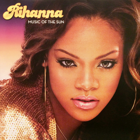 Rihanna - Music of the Sun  (New Vinyl LP)
