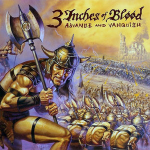 3 Inches of Blood - Advance and Vanquish (New CD)