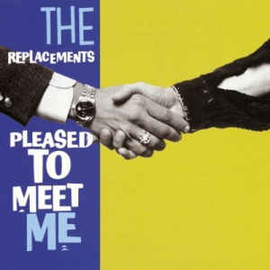 The Replacements - Pleased to Meet Me  (New Vinyl LP)