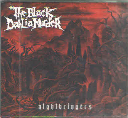 Black Dahlia Murder - Nightbringers  (New CD)