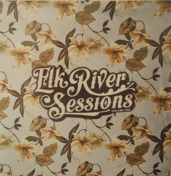 Various Artists - Elk River Sessions (New Vinyl LP)