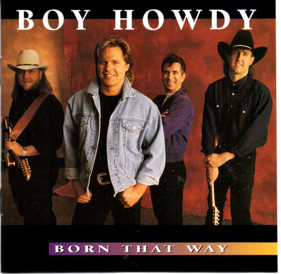 Boy Howdy ‎- Born That Way  (Used CD)