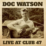 Doc Watson - Live at Club 47   (New CD)