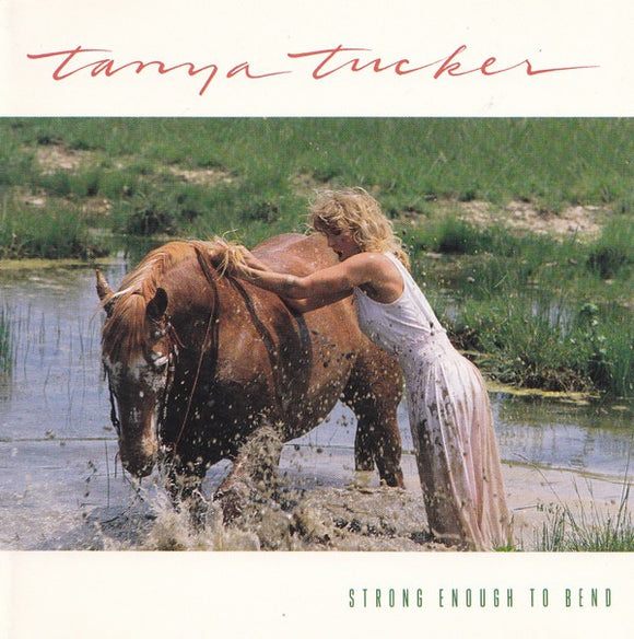Tanya Tucker - Strong Enough To Bend  (Used CD)