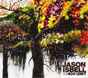 Jason Isbell - And the 400 Unit   (New CD)