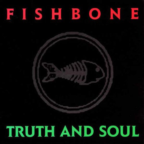 Fishbone - Truth and Soul  (New Vinyl LP)