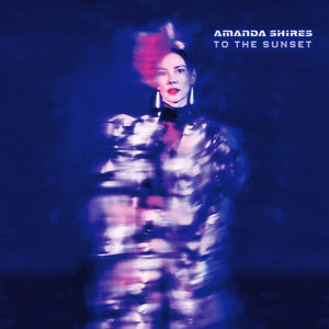 Amanda Shires - To the Sunset   (New CD)