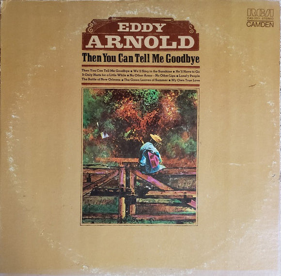 Eddy Arnold - Then You Can Tell Me Goodbye   (Used CD)