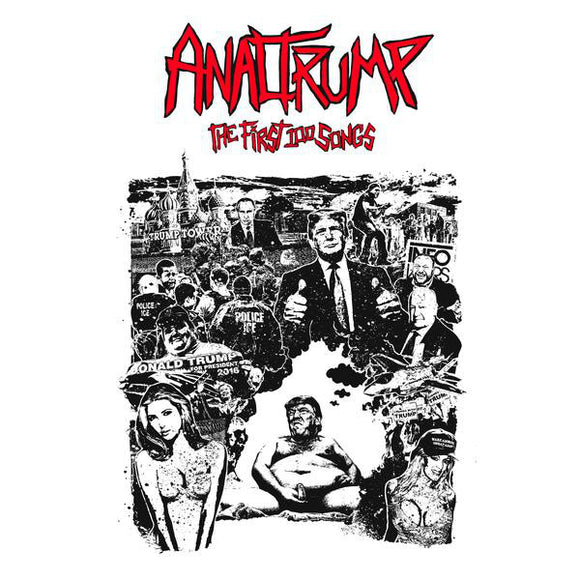 Analtrump - The First 100 Songs (New CD)