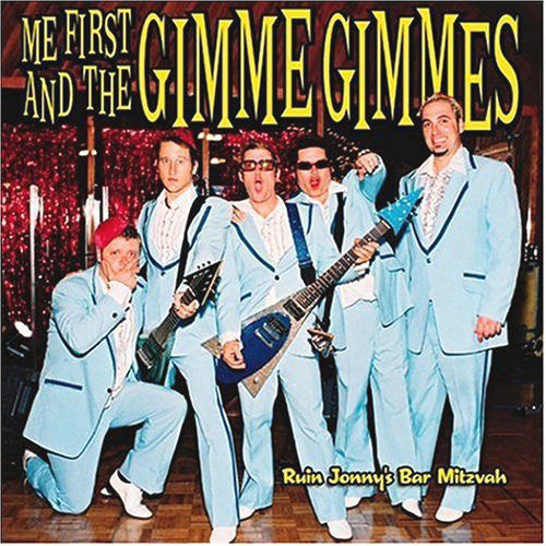 Me First and the Gimme Gimmes - Ruin Jonny's Bar Mitzvah  (Used CD)